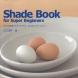 Shade Book for Super Beginners/BNN刊